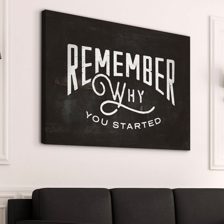 "Premium ""Remember Why You Started"" Canvas - Ustad Home"