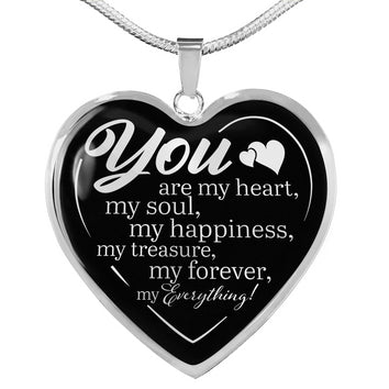 You are my Everything Premium Heart Necklace