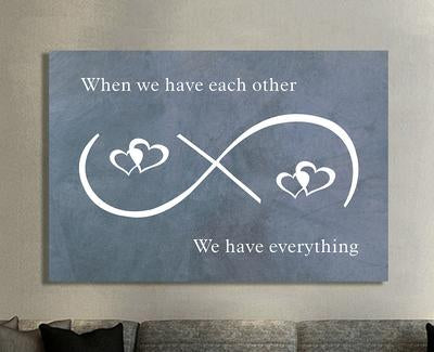 When We Have Each Other Premium Canvas - Ustad Home