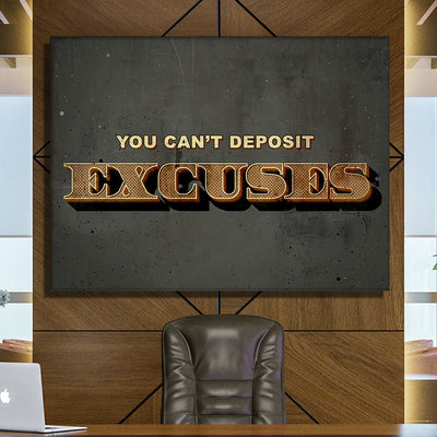 "Captivating ""You Can't Deposit Excuses"" Canvas - Ustad Home"