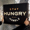 "Optimistic ""Stay Hungry. Stay Humble."" Canvas - Ustad Home"