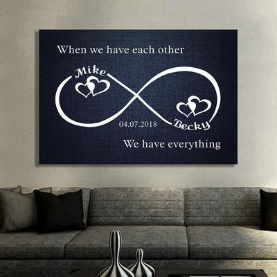 "Premium "" When We Have Each Other "" Canvas"