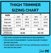 Thigh Trimmer