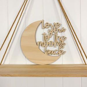 Wooden Love you to the Moon and Back Plaque