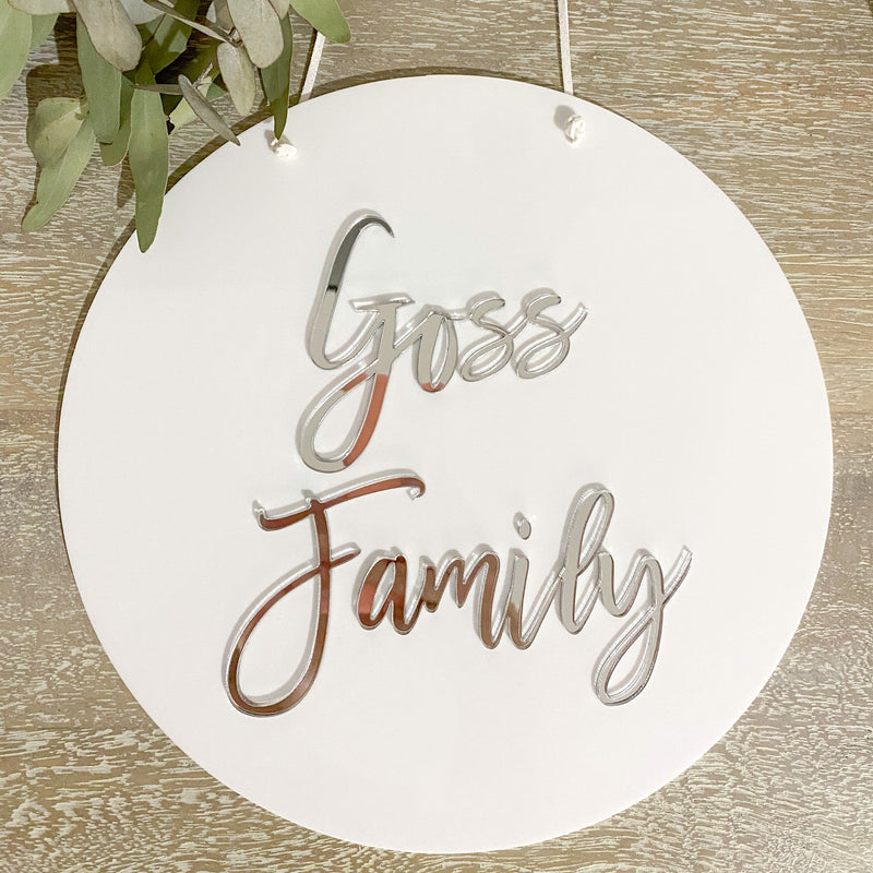 Add a personal touch to any space, with one of our classy Acrylic Name Rounds. Choose your lettering colour and type and add it to your acrylic disc. Whether it be a family name or a childs name.