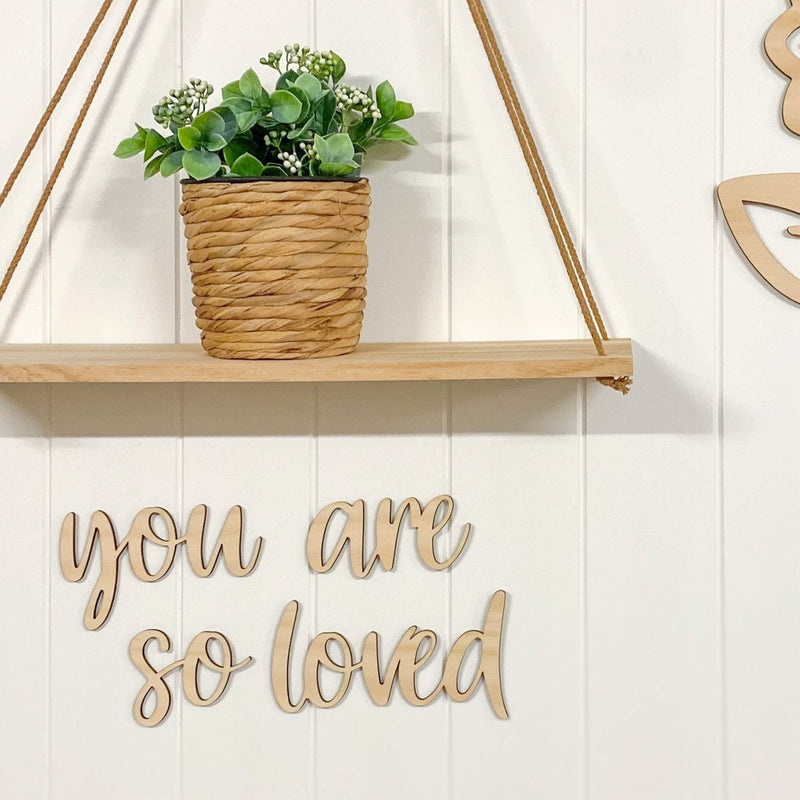 You are so loved Script Plaque