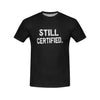 Still Certified Tee (Exclusive)