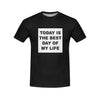 Today Is The Best Day Of My Life Tee