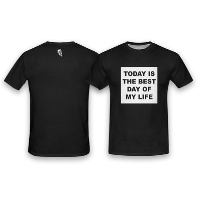 Today Is The Best Day Of My Life Tee (Exclusive)