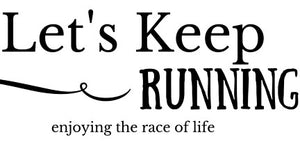 Let's Keep Running