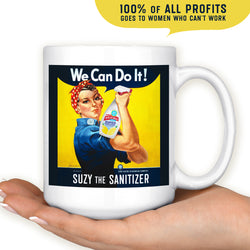 Suzy the Sanitizer Mug - Choose 11oz or 15oz - FREE Shipping