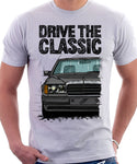 Drive The Classic Mercedes W124 Early Model Bumper Version 2. T-shirt in White Colour