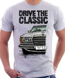 Drive The Classic Mercedes W123. T-shirt in White Colour