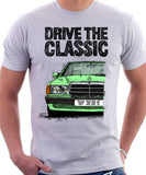Drive The Classic Mercedes W201/190 Late Model. T-shirt in White Colour