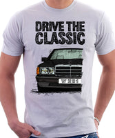 Drive The Classic Mercedes W201/190 Early Model. T-shirt in White Colour