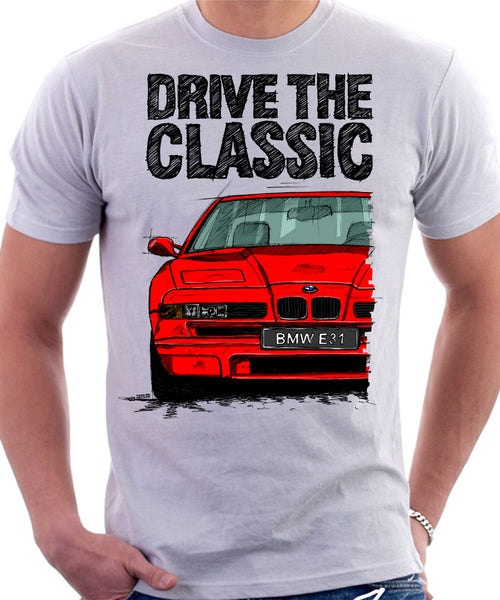Drive The Classic BMW E31 Late Model. T-shirt in White Colour