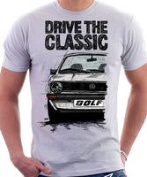 Drive The Classic VW Golf Mk1 Late Model. T-shirt in White Colour