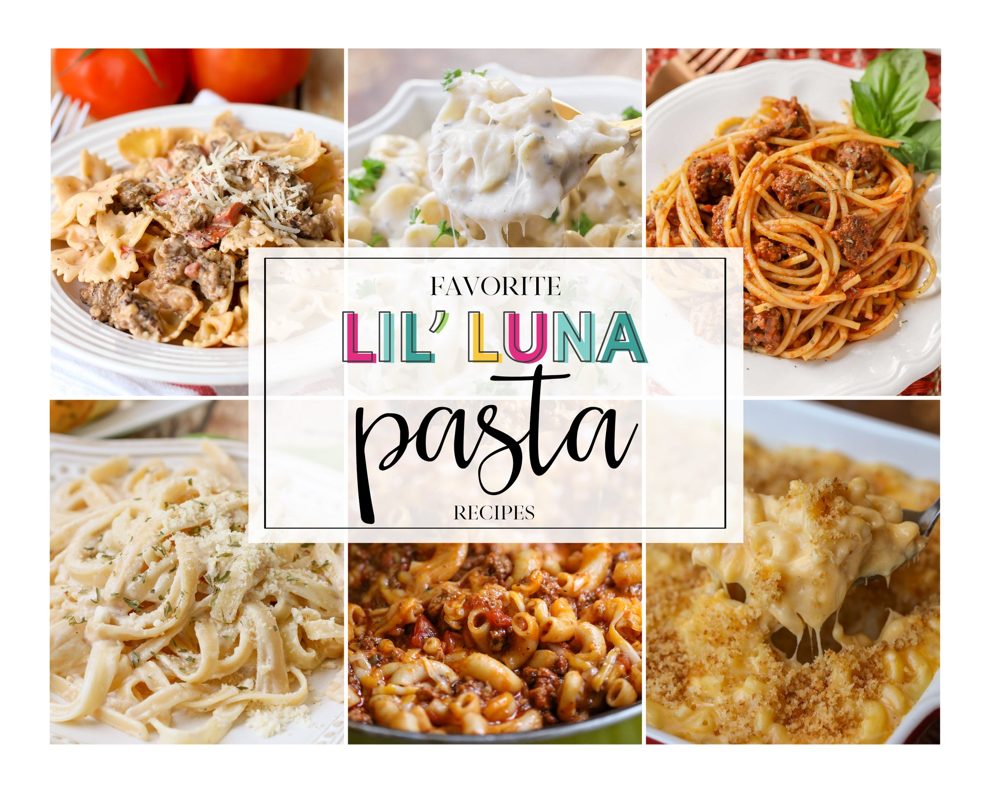 20+ Favorite Lil' Luna Pasta Recipes (Digital Download)