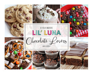 20+ Favorite Lil' Luna Chocolate Recipes
