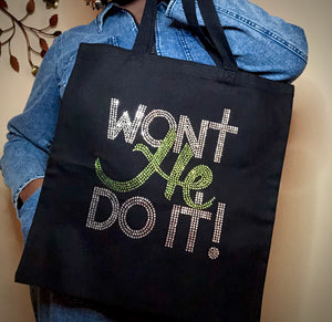 Won't He Do It! Tote