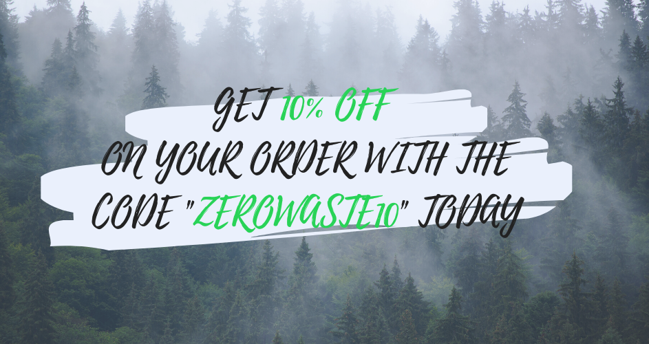 "Get 10% Off Your Order With the Code ""ZEROWASTE10"" Today"