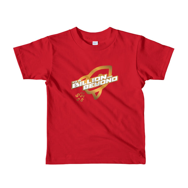 """To A Billion And Beyond"" Kids Short sleeve T-shirt"