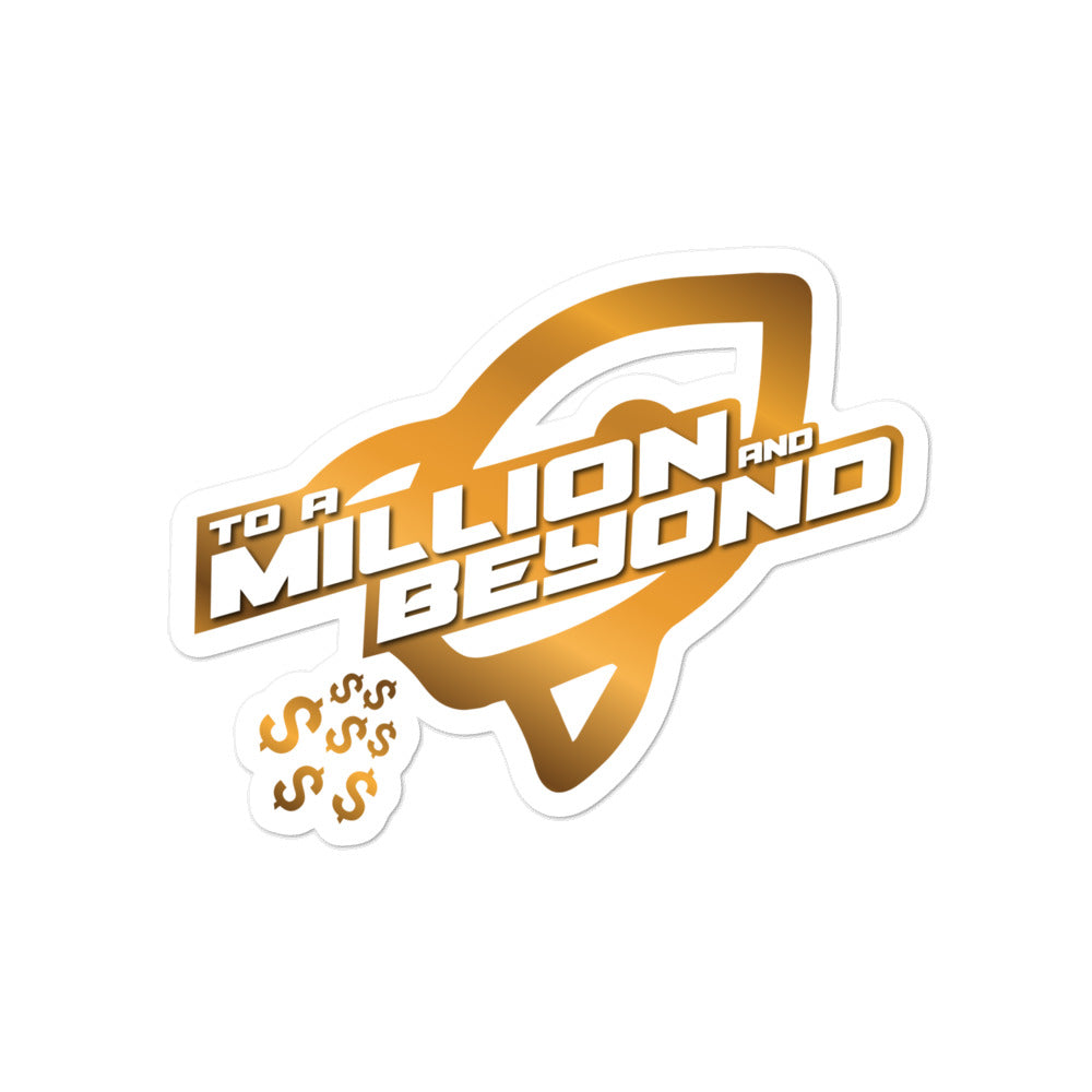 """To A Million And Beyond"" Stickers"