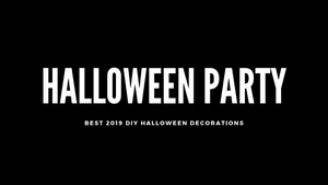 Best 2019 DIY Halloween Decorations