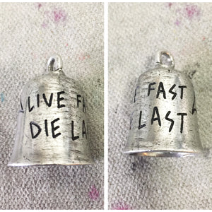 Live Fast Hand-Engraved Guardian Bell