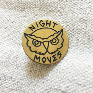 Night Moves Hand-Engraved Pin