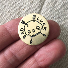 Load image into Gallery viewer, Bad Luck Hand-Engraved Lapel Pin