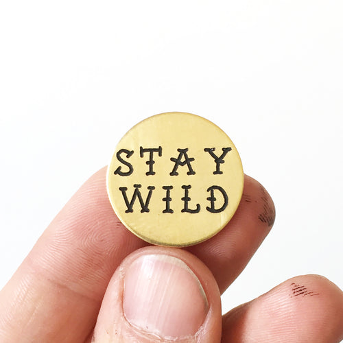 Stay Wild Hand-Engraved Lapel Pin