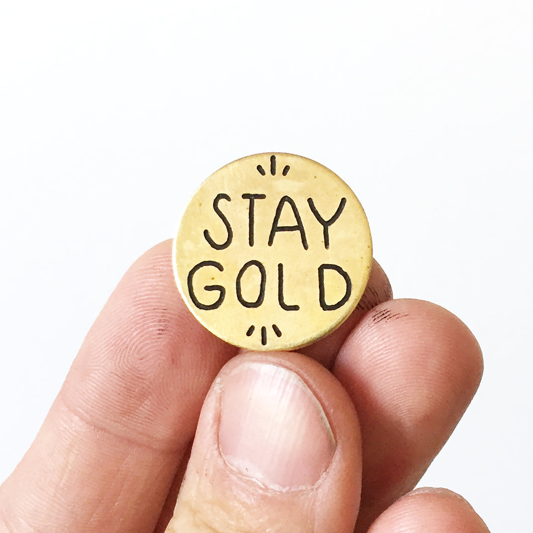Stay Gold Hand-Engraved Lapel Pin