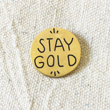 Load image into Gallery viewer, Stay Gold Hand-Engraved Lapel Pin