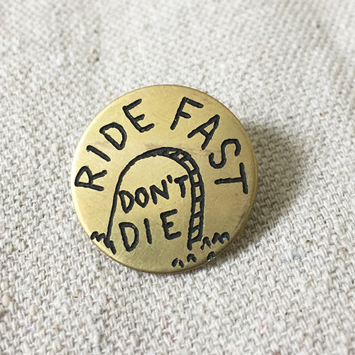Ride Fast Don't Die Hand-Engraved Lapel Pin