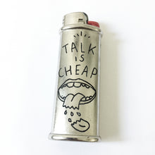 Load image into Gallery viewer, Talk is Cheap Hand-Engraved Lighter Sleeve