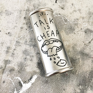 Talk is Cheap Hand-Engraved Lighter Sleeve