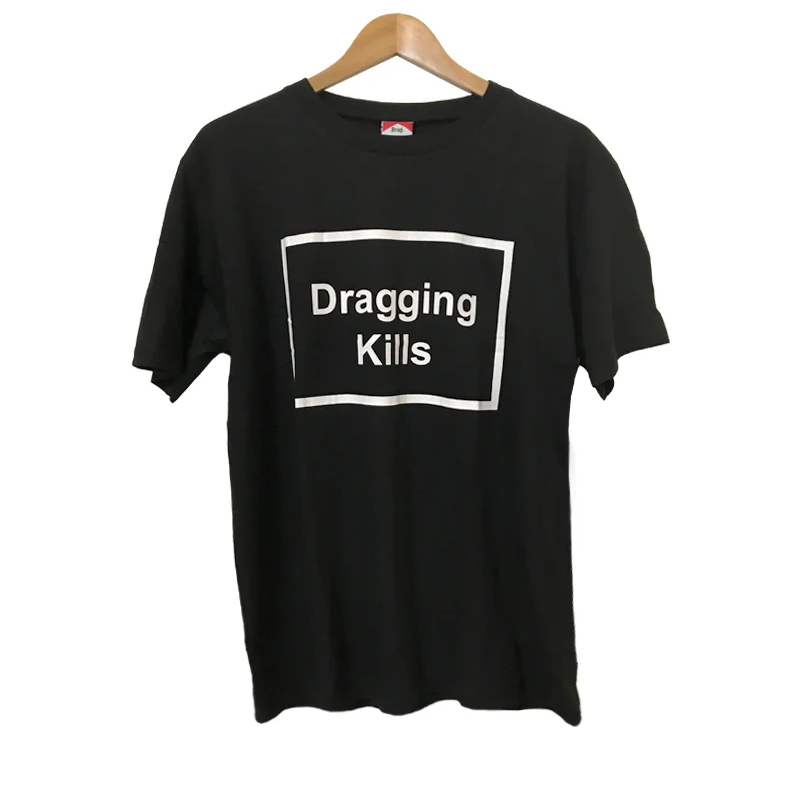 DRAG DRAGGING KILLS BLACK