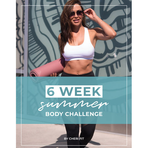 Cherí Fit - 6 Week Summer Body Challenge