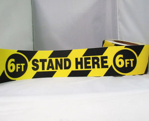 STAND HERE 6 FT – SOCIAL DISTANCING TAPE