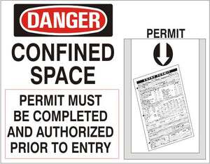 CONFINED SPACE ENTRY PERMIT HOLDER KIT: 14X20 .060 RIGID PL
