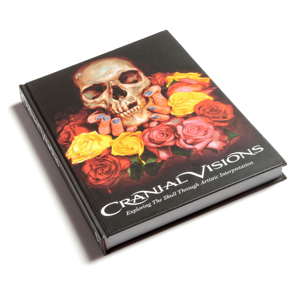 Cranial Visions: Exploring The Skull Through Artistic Interpretation Hardcover Edition
