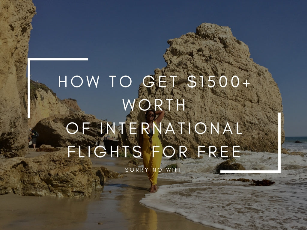 how to get $1500 worth of free flight credit | sorrynowifi