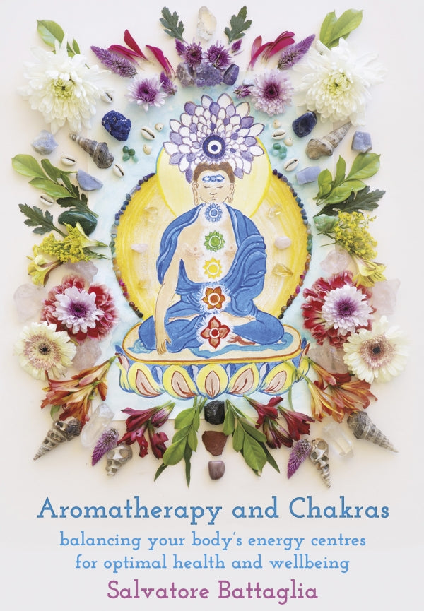 Aromatherapy and Chakras: Balancing your Body's Energy Centres for Optimal Health and Wellbeing