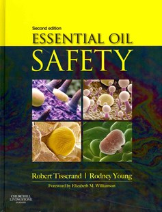 Essential Oil Safety (Second Edition)
