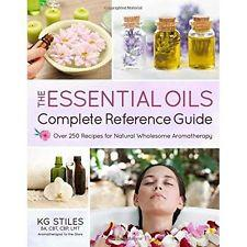 The Essential Oils: Complete Reference Guide