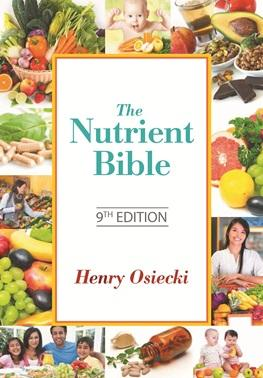 The Nutrient Bible (9th Ed.)