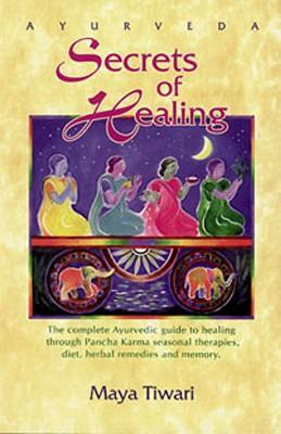 Ayurveda: Secrets of Healing