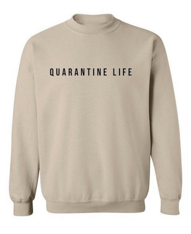 """Quarantine Life"" Crewneck Sweater (Tan)"