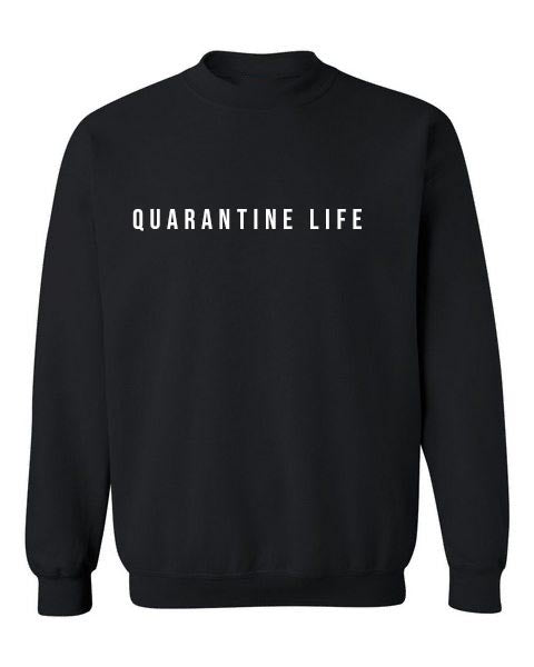 """Quarantine Life"" Crewneck Sweater (Black)"